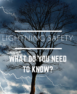 Lightning Safety: What Do You Need to Know?