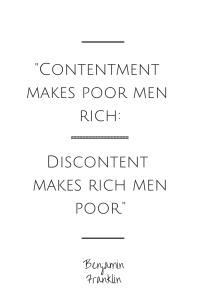 Contentment makes poor men
