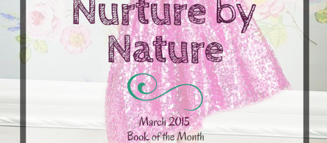 Child Development Book Review: Nurture By Nature