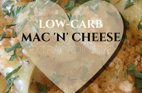 Low-Carb Mac'n'Cheese Extraordinaire