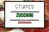 Stuffed Zucchini Marinara