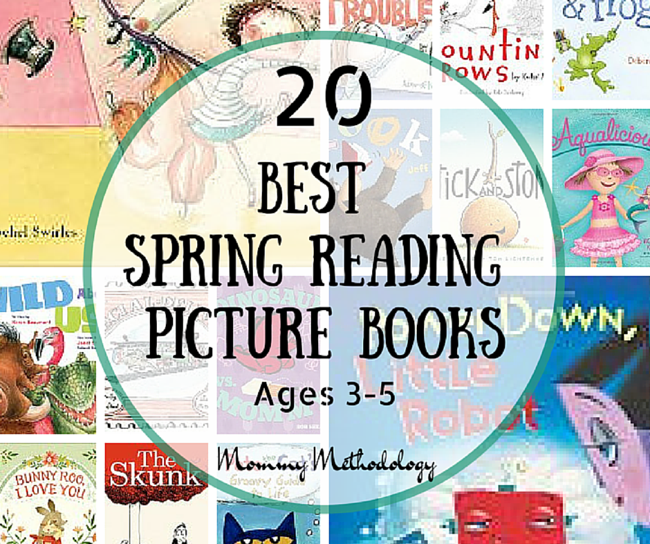 20 Best Spring Reading Picture Books ~ Ages 3 to 5