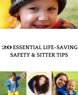 20 Essential Life-Saving Safety & Sitter Tips