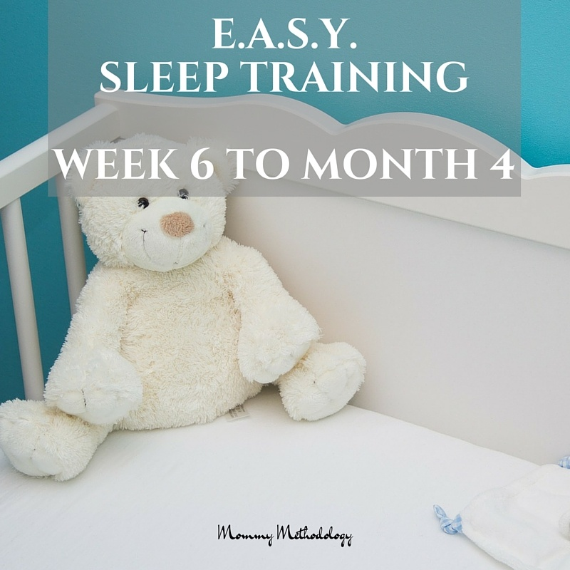 Easy Week 6 To Month 4 Do You Want A Routine That Produces Contented