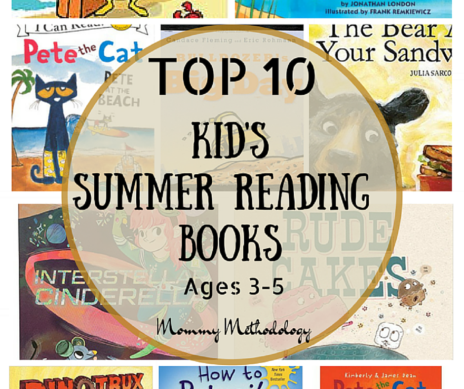 Top 10 Kid's Summer Reading Books - Ages 3-5 - FB Post