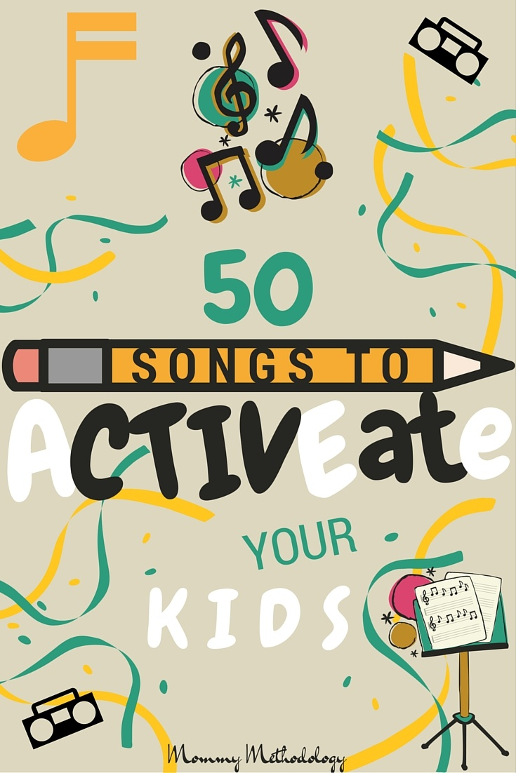 Here is a list of 50 songs to ACTIVEate your children. Use this fun list to combine music with movement for healthy minds and bodies in your family too!