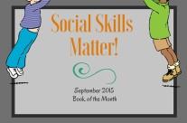 Child Development Book Review: Social Skills Matter!