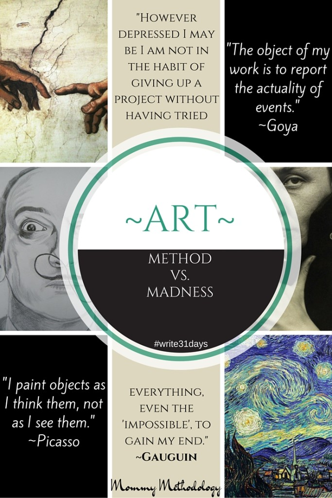 31 Days of Methods in Madness - Day 2- Art - Method vs. Madness - #write31days