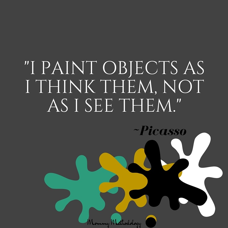 Picasso quote 31 Days of Methods In Madness Day 2- Art - Method vs. Madness #write31days