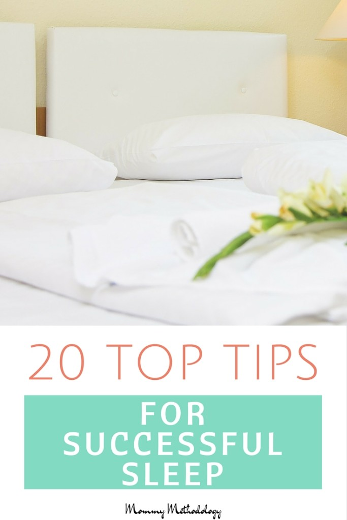 Is there a proven method to better sleep? See this list of 20 Top Tips For Successful Sleep for remedies!