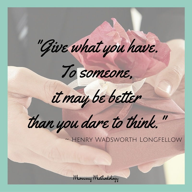 31 Days of Methods In Madness Day 11 Method: Joy In Giving | Longfellow Quote | #write31days