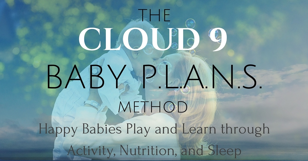 Cloud 9 Baby PLANS Method only on Mommy Methodology